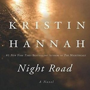 Night Road by Kristin Hannah (2012, Paperback)